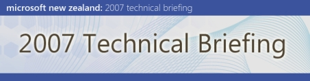 Microsoft 2007 Technical Briefings